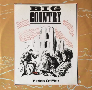 "Big Country - Fields Of Fire (12"") (G+/VG-)"